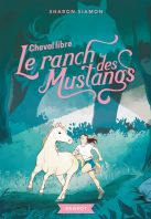 Le ranch des Mustangs - Cheval libre