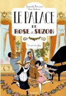 Le palace de Rose et Suzon - Un air de fête